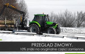 Ciągniki DEUTZ-FAHR – przegląd zimowy